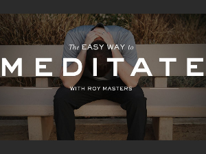 The Easy Way to Meditate